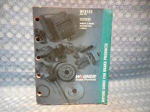 1970 1998 Wagner Brake Parts Buyers Guide Domestic Import Cars Light Trucks