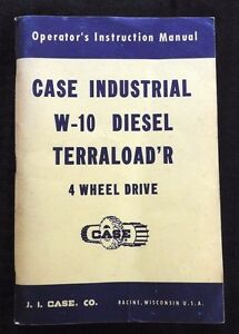Case W 10 W10 Diesel Terraload r 4wd Tractor Operators Manual Nos Nice