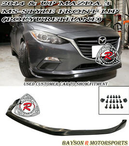 Ms Style Front Lip Polyurethane Fits 14 16 Mazda 3 4 5dr