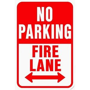 12 no Parking Fire Lane Highway Street Sign Aluminum Metal 12x18 Traffic Control