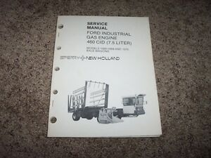 Ford 7 5l Gas Industrial 460 Cid Engines Factory Shop Service Repair Manual