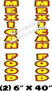 Mexican Food Vertical Decal 40 X 6 Each Cart Concession Trailer Food Truck