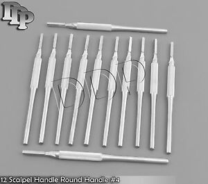 12 Scalpel Handle Round Handle 4 Surgical Instruments