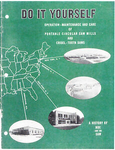 Operation Maintenance And Care Of Portable Circular Saw Mills 1950s Reprint