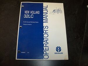 New Holland 32lc Loader For Td Tla Tna Tractor Owner Operator User Manual