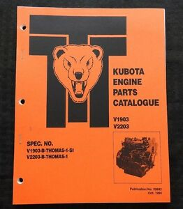 Thomas Skid Steer Loader Tractor Kubota V1903 V2203 Diesel Engine Parts Catalog