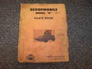 Scoopmobile H Front End Loader Tractor Parts Catalog Manual Manual
