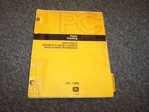 John Deere 350c Crawler Loader Bulldozer Dozer Parts Catalog Manual Pc1480