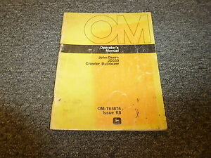 John Deere 550 Crawler Bulldozer Operator User Guide Manual Omt65876