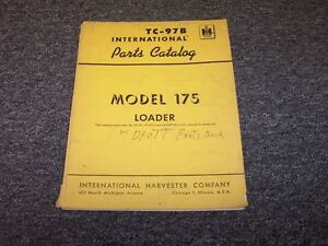 International Harvester 175 Pay Loader Tractor Parts Catalog Manual Guide Tc 97b