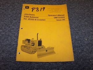 John Deere 6305 Bulldozer Dozer Crawler Owner Operator User Manual Book Omt33515