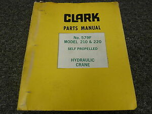 Clark Austin western 210 220 Self Propelled Hydraulic Crane Part Catalog Manual