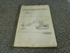 Timberjack 2618 2628 Feller Buncher Owner Operator Maintenance Manual 70884500