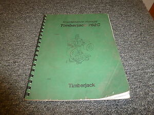 Timberjack 762c Harvester Head Owner Operator Maintenance Manual F049551