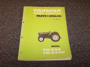 Yanmar Ym336 Ym336d Diesel Tractor Original Factory Parts Catalog Manual Guide