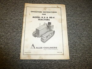 Allis Chalmers H4 Hd4 Tractor Crawler Dozer Owner Operator Manual