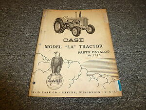Case Model La Tractor Original Vintage Parts Catalog Manual Manual F210