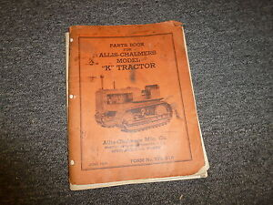 Allis Chalmers Model K Tractor Crawler Original Parts Catalog Manual