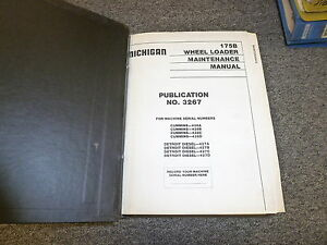 Clark Michigan 175b Articulated Wheel Loader Shop Service Repair Manual 3267