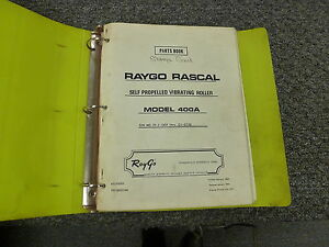 Raygo 400a Self Propelled Vibratory Roller Parts Catalog Manual 01j1307 012735