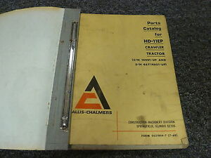 Allis Chalmers Hd11ep Crawler Tractor Dozer Parts Catalog Manual S n 10001 up