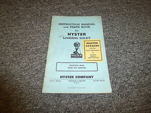 Hyster Logging Sulky Parts Catalog Manual Instruction Book For D2 D4 Tractor