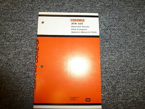Vibromax Atn500 Reversible Rammer Plate Compactor Owner Owner s Operator Manual
