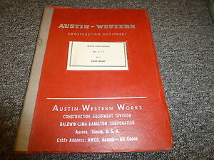 Blh Austin Western 99l Power Motor Grader Parts Catalog Manual Book