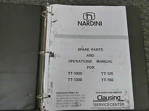 Nardini Tt1000 Tt1200 Tt125 Tt150 Metal Lathe Parts Catalog Operator Manual