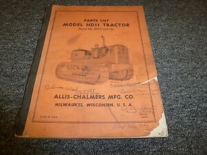 Allis Chalmers Hd11 Crawler Tractor Parts Catalog Manual Book S n 6473