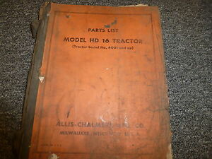 Allis Chalmers Hd16 Crawler Tractor Parts Catalog Manual Book S n 4001 up