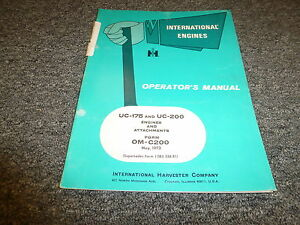 International Harvester Uc175 Uc200 Engine Attachments Owner Operator Manual