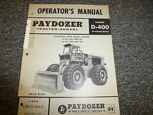 International Hough D400 Pay Dozer 4wd Tractor Shovel Owner Operator Manual Book
