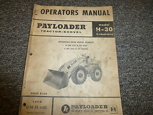 International Hough H30 Pay Loader 4wd Tractor Shovel Owner Operator Manual Book