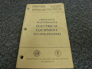 1954 Army Air Force Eclipse Pioneer Electrical Equipment Maintenance Manual