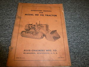 Allis Chalmers Hd11c Crawler Tractor Owner Operator Maintenance Manual Tm147