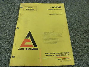Allis Chalmers Hd16dp Crawler Tractor Dozer Parts Catalog Manual Book