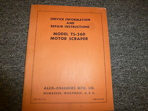 Allis Chalmers Ts360 Motor Scraper Shop Service Repair Manual Book Cm100g