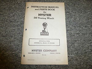 Hyster Hr Towing Winch For Cat D8 Tractor Parts Catalog Owner Operator Manual