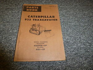 Caterpillar Cat 933 Traxcavator Crawler Loader Parts Catalog Manual Book