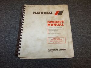 Manitowoc National Series 500b Crane Owner Owner s Operator User Guide Manual