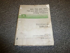 John Deere 655 755 855 Compact Utility Tractor Shop Service Repair Manual Tm1360