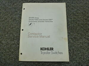 Kohler R38 S38 Automatic Transfer Switch Contactor Shop Service Repair Manual