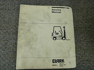 Clark C500 C500y C500h Forklift Lift Truck Service Maintenance Adjustment Manual