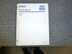 New Holland Ford 1100 Compact Utility Tractor Shop Service Repair Manual Book