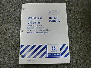New Holland Cr920 Cr940 Cr960 Cr970 Combine Service Repair Manual 14 21 25 29