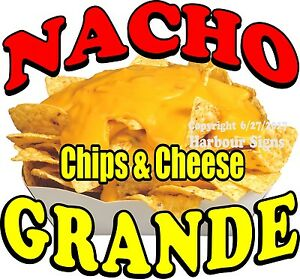 Nacho Grande Decal choose Your Size Chips Cheese Food Concession Sticker