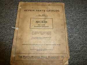 Austin Western Model 99m Power Grader Parts Catalog Manual Book S n M2800 up