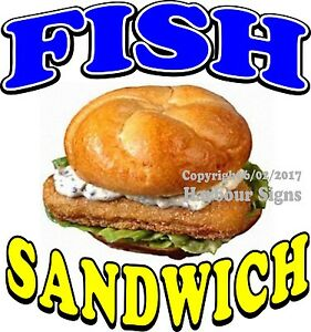 Fish Sandwich Decal choose Your Size Seafood Food Truck Concession Sticker