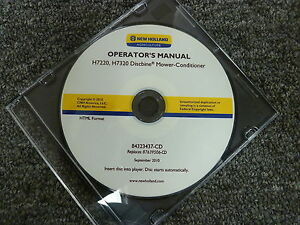 New Holland H7220 H7320 Discbine Mower Conditioner Owner Operator Manual Cd